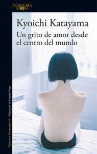 Un grito de amor desde el centro del mundo – Kyoichi Katayama [ePub & Kindle]