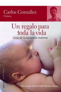 Un regalo para toda la vida – Carlos González [ePub & Kindle]