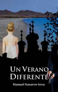 Un verano diferente – Manuel Navarro Seva [ePub & Kindle]