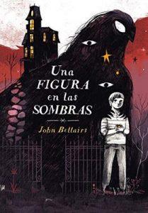 Una figura en las sombras (Los casos de Lewis Barnavelt 2) – John Bellairs [ePub & Kindle]