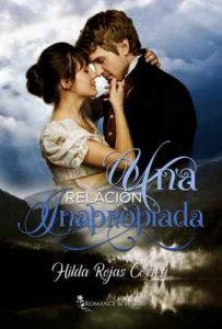 Una relación inapropiada – Hilda Rojas Correa [ePub & Kindle]