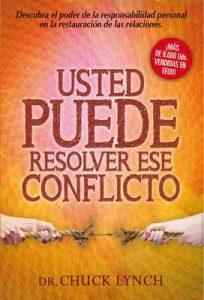 Usted puede resolver ese conflicto – Chuck Lynch, Rigoberto, María Luisa Castellanos, Juan Varela [ePub & Kindle]