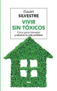 Vivir sin tóxicos (Salud) – Elisabet Silvestre [ePub & Kindle]