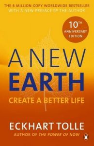 A New Earth: The LIFE-CHANGING follow up to The Power of Now. 'An otherworldly genius' Chris Evans' BBC Radio 2 Breakfast Show – Eckhart Tolle [ePub & Kindle] [English]