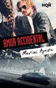 Amor accidental (HQÑ) – Marisa Ayesta [ePub & Kindle]