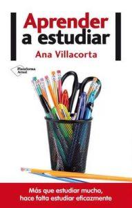 Aprender a estudiar – Ana Villacorta [ePub & Kindle]