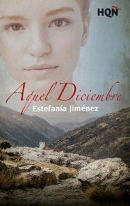 Aquel diciembre (HQÑ) – Estefanía Jiménez [ePub & Kindle]