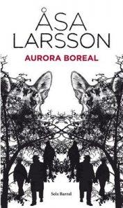 Aurora boreal – Åsa Larsson, Mayte Giménez, Pontus Sánchez [ePub & Kindle]