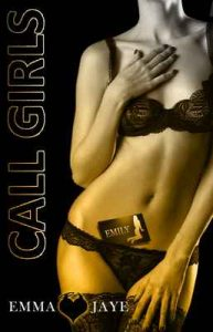Call Girls 5: Emily – Emma Jaye [ePub & Kindle] [English]