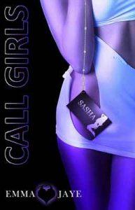 Call girls 3: Sasha – Emma Jaye [ePub & Kindle] [English]