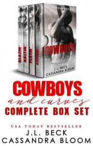Cowboy And Curves: The Complete Series (Books 1-4) – J.L. Beck, Cassandra Bloom [ePub & Kindle] [English]
