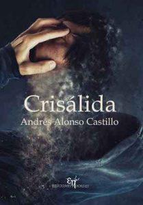 Crisálida – Andrés Alonso Castillo [ePub & Kindle]