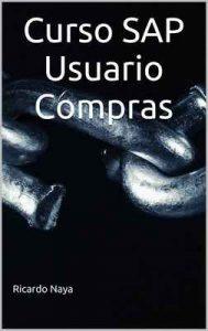 Curso SAP Usuario Compras – Ricardo Naya [ePub & Kindle]