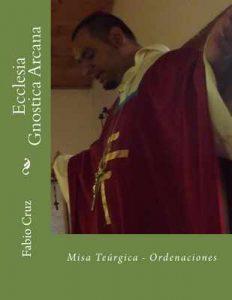 Ecclesia Gnostica Arcana – Fabio Cruz [ePub & Kindle]