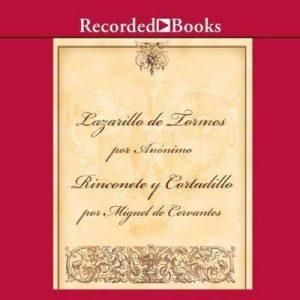 El Lazarillo de Tormes / Rinconete y Cortadillo – Miguel de Cervantes [Narrado por Francisco Rivela] [Audiolibro] [Español]