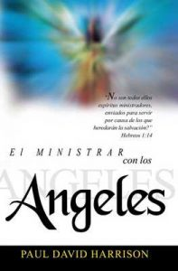 El Ministrar Con Los Angeles – Paul David Harrison, Joy Burns Harrison [ePub & Kindle]
