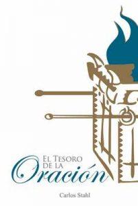 El Tesoro de la Oración – Carlos Stahl [ePub & Kindle]