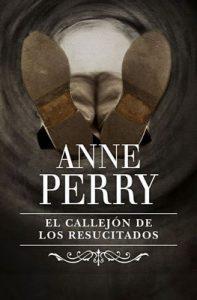 El callejón de los resucitados (Inspector Thomas Pitt 4) – Anne Perry [ePub & Kindle]