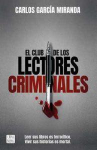 El club de los lectores criminales – Carlos García Miranda [ePub & Kindle]