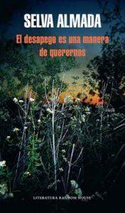 El desapego es una manera de querernos – Selva Almada [ePub & Kindle]