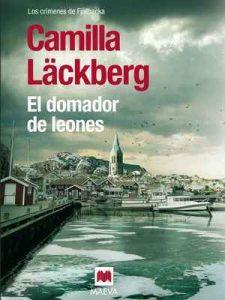 El domador de leones (Los crímenes de Fjällbacka nº 9) – Camilla Läckberg, Carmen Montes Cano [ePub & Kindle]