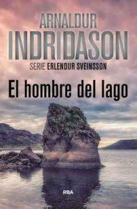 El hombre del lago (Erlendur Sveinsson nº 4) – Arnaldur Indridason, Enrique Bernadez [ePub & Kindle]