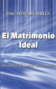 El matrimonio ideal : Manual de Consejeria Matrimonial – Dag Heward-Mills [ePub & Kindle]