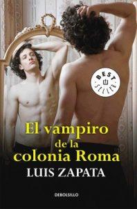 El vampiro de la colonia Roma – Luis Zapata [ePub & Kindle]