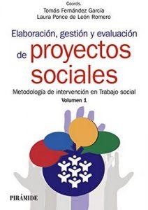 Elaboración, gestión y evaluación de proyectos sociales (Manuales Prácticos) – Tomás Fernández García, Laura Ponce de León Romero [ePub & Kindle]