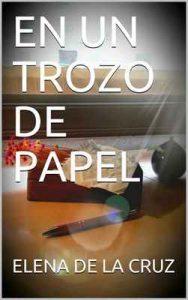 En un trozo de papel (En papel nº 1) – Elena de la Cruz [ePub & Kindle]