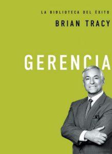 Gerencia (La biblioteca del éxito nº 2) – Brian Tracy [ePub & Kindle]