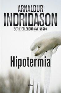 Hipotermia (Erlendur Sveinsson nº 6) – Arnaldur Indridason, Enrique Bernárdez [ePub & Kindle]