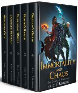 Immortality and Chaos: The Complete Epic Pentalogy – Eric T Knight [ePub & Kindle] [English]
