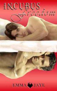 Incubus Freedom: m/m paranormal romance – Emma Jaye, Nero Seal [ePub & Kindle] [English]