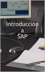 Introducción a SAP – Ricardo Naya [ePub & Kindle]