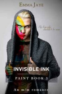 Invisible Ink: M/M romance (Paint Book 3) – Emma Jaye, Nero Seal [ePub & Kindle] [English]