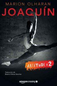 Joaquín (Attitude nº 2) – Marion Olharan, Beatriz Villena Sánchez [ePub & Kindle]