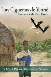 Las Cigüeñas de Yenné – Francisco de Paz Tante [ePub & Kindle]