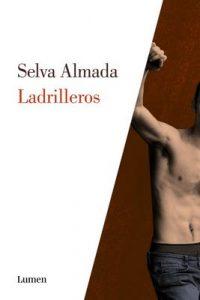 Ladrilleros – Selva Almada [ePub & Kindle]