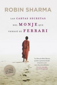 Las cartas secretas del monje que vendió su Ferrari – Robin Sharma, Verónica Canales [ePub & Kindle]