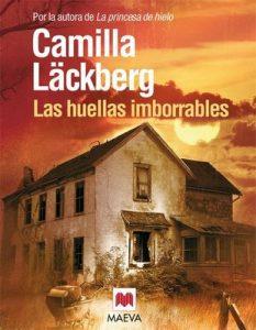 Las huellas imborrables (Los crímenes de Fjällbacka nº 5) – Camilla Läckberg, Carmen Montes [ePub & Kindle]