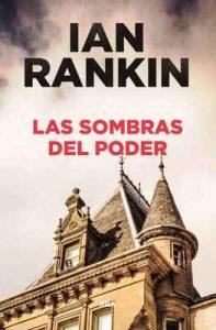 Las sombras del poder – Ian Rankin, Efrén del Valle Peñamil [ePub & Kindle]