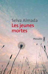 Les Jeunes mortes (BB HISPANO) – Selva Almada, Laura Alcoba [ePub & Kindle] [French]