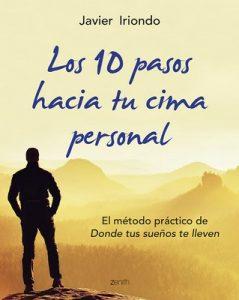 Los 10 pasos hacia tu cima personal El método práctico – Javier Iriondo [ePub & Kindle]