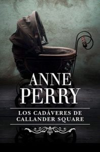 Los cadáveres de Callander Square (Inspector Thomas Pitt 2) – Anne Perry, Random House Mondadori [ePub & Kindle]