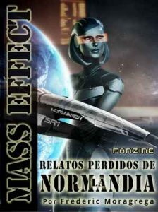Mass Effect: relatos perdidos de la Normandía – Frederic Moragrega Garcia [ePub & Kindle]