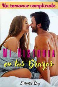 Mi historia en tus brazos – Simona Coz [ePub & Kindle]