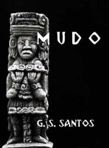 Mudo: Un relato prehispánico (Relatos prehispánicos nº 1) – G. S. Santos [ePub & Kindle]