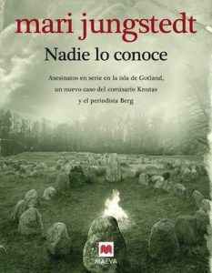 Nadie lo conoce (Gotland nº 3) – Mari Jungstedt, Gemma Pecharromán Miguel [ePub & Kindle]