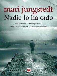 Nadie lo ha oído (Gotland nº 2) – Mari Jungstedt, Gemma Pecharromán [ePub & Kindle]